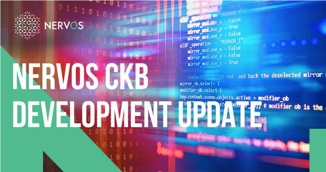 Nervos CKB Development Update (will keep update) - CKB Development