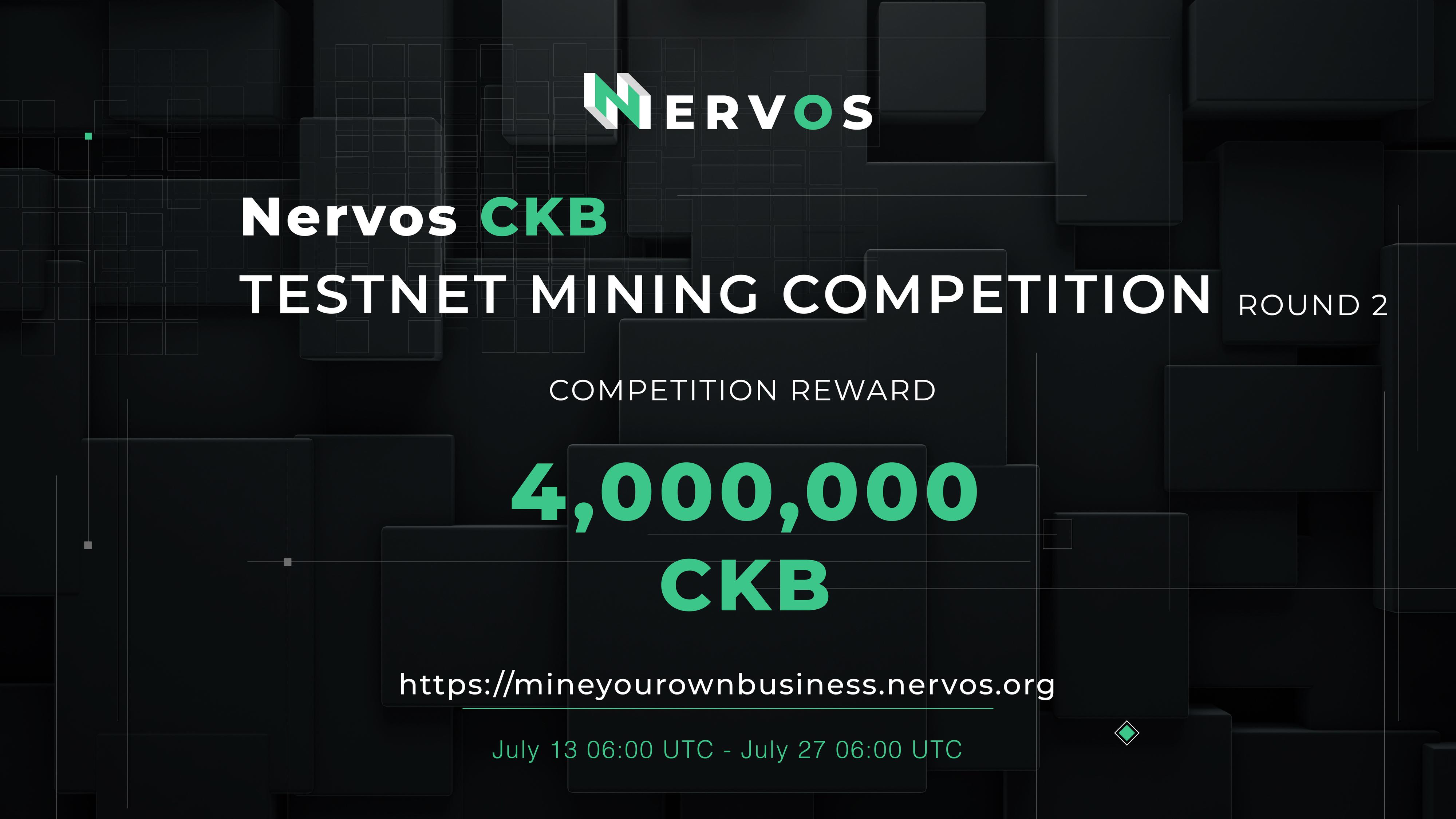 CKB Testnet Mining Competition Round 2: Earn 4,000,000 CKB